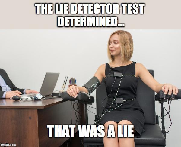 what does your client mean lie detector meme